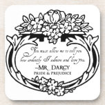Mr Darcy Loves and Admires Beverage Coaster