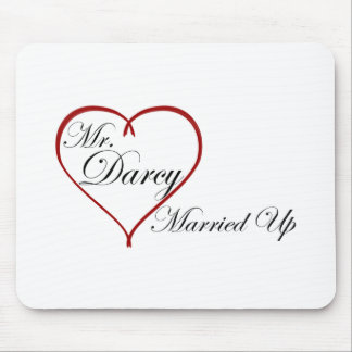 Mr. Darcy Married Up Mouse Pad