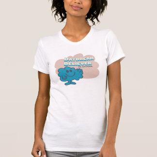 Mr. Daydream Believer T-Shirt
