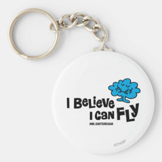 Mr. Daydream Believes He Can Fly Keychain