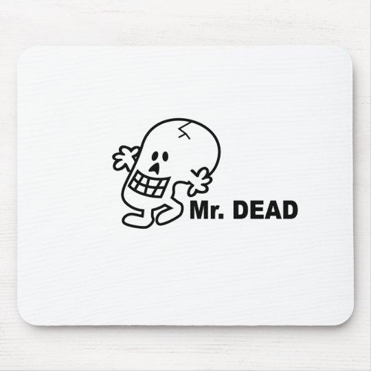 Mr Dead Mouse Pad