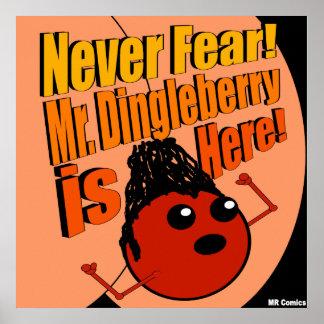 Mr Dingleberry Posters