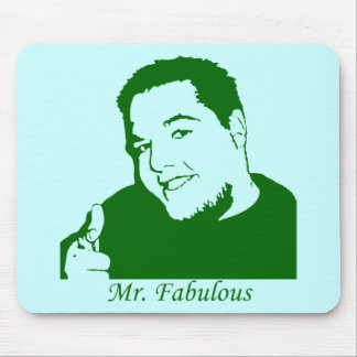 Mr. Fabulous Mouse Pad