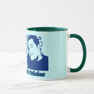 Mr. Fabulous Thinks You're Great! Mug
