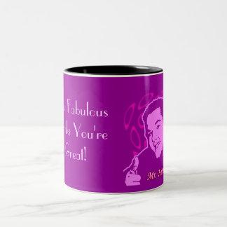 Mr. Fabulous Thinks You're Great Two-Tone Coffee Mug