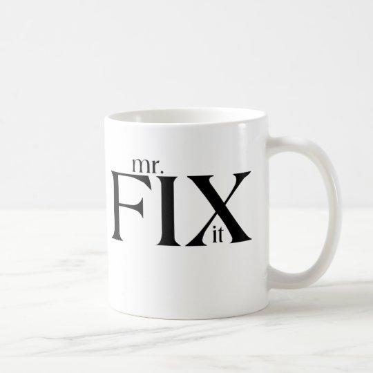 Mr Fix It Coffee Mug