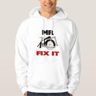 Mr Fix It Hoodie