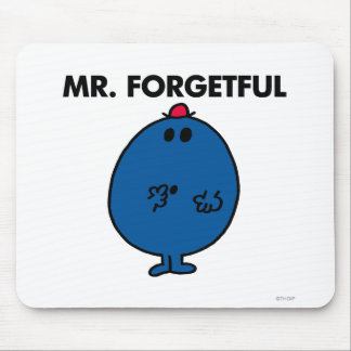 Mr. Forgetful | What Was I Doing Mouse Pad