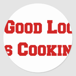 mr-good-lookin-is-cookin-fresh-brown.png classic round sticker