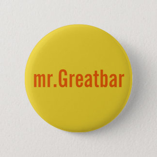 mr.Greatbar Pinback Button