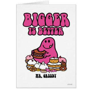 Mr. Greedy | Bigger Is Better Card