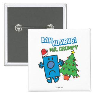 Mr. Grumpy | Bah Humbug 2 Inch Square Button
