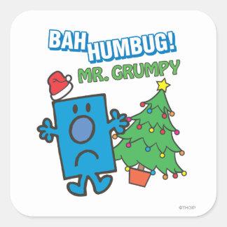 Mr. Grumpy | Bah Humbug Square Sticker