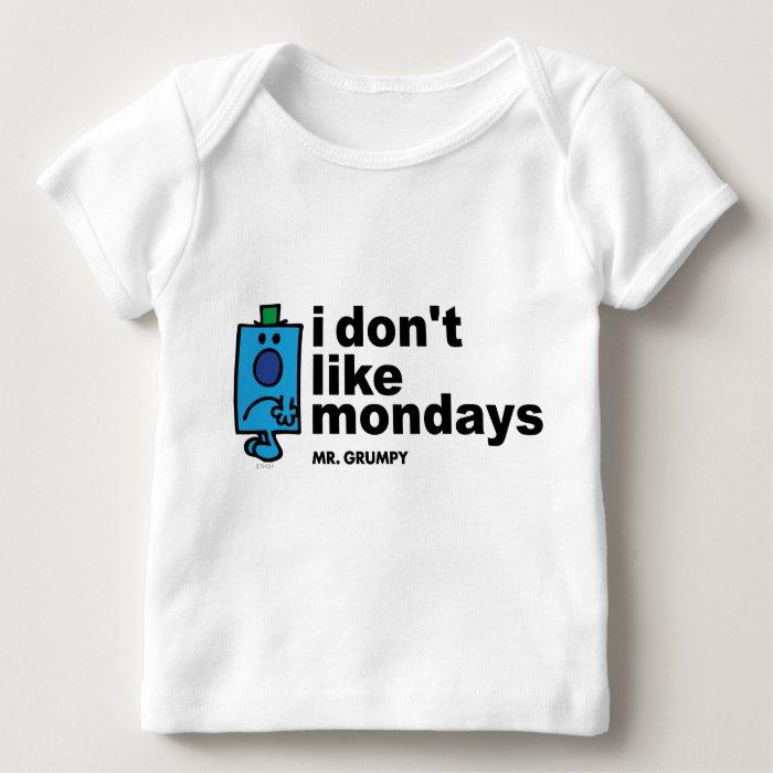 Mr. Grumpy Does Not Like Monday Baby T-Shirt