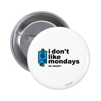 Mr. Grumpy Does Not Like Monday 2 Inch Round Button