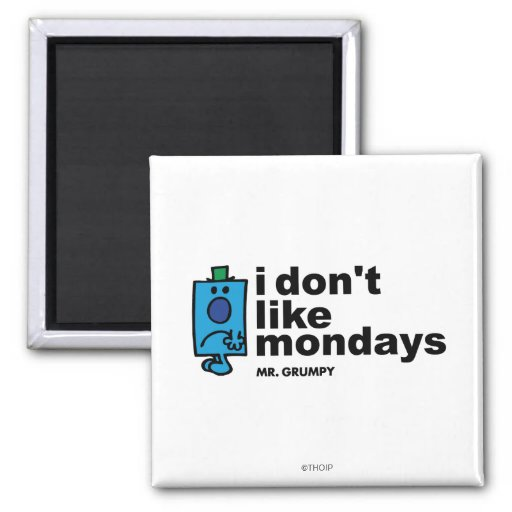 Mr. Grumpy Does Not Like Monday 2 Inch Square Magnet