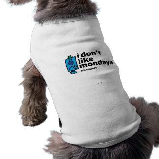 Mr. Grumpy Does Not Like Monday Pet T Shirt