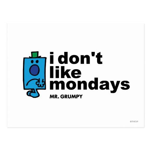 Mr. Grumpy Does Not Like Monday Postcard