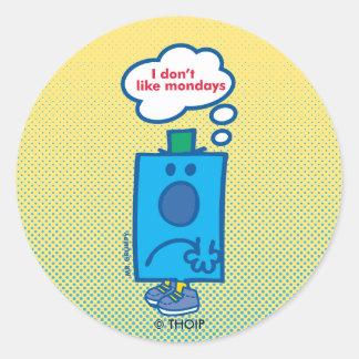 Mr Grumpy   I Don't Like Mondays Thought Bubble Classic Round Sticker
