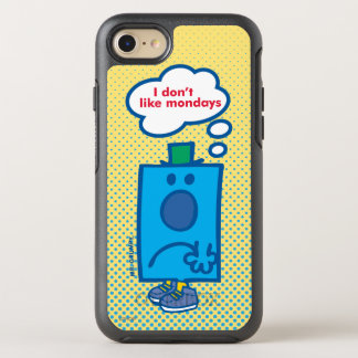 Mr Grumpy | I Don't Like Mondays Thought Bubble OtterBox Symmetry iPhone 8/7 Case