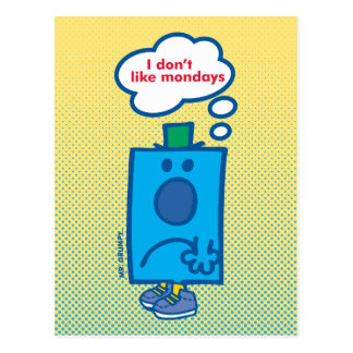 Mr Grumpy | I Don't Like Mondays Thought Bubble Postcard