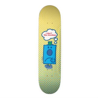 Mr Grumpy   I Don't Like Mondays Thought Bubble Skateboard Deck