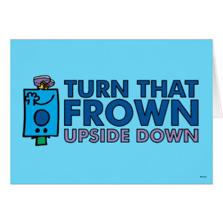 Mr Grumpy | Turn That Frown Upside Down Card