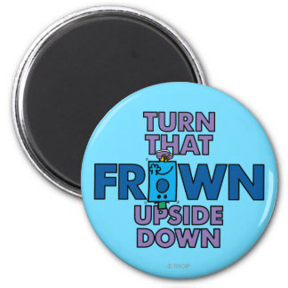 Mr Grumpy | Turn That Frown Upside Down Magnet