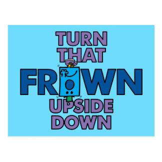 Mr Grumpy   Turn That Frown Upside Down Postcard