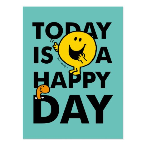 Mr. Happy   Today is a Happy Day Postcard