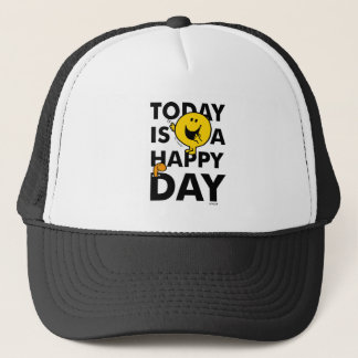 Mr. Happy | Today is a Happy Day Trucker Hat