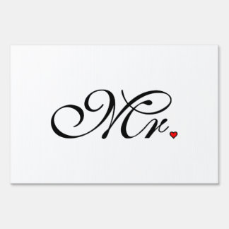 Mr. Husband Groom His Her Newly Weds Sign