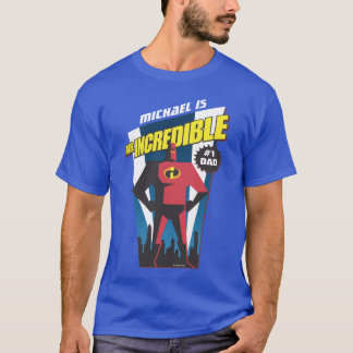 Mr. Incredible | #1 Dad - Father's Day T-Shirt