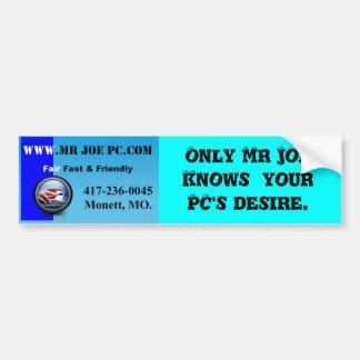 Mr Joe PC Bumper Sticker