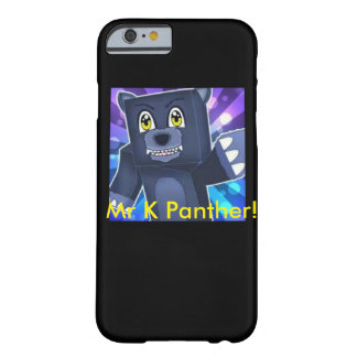 Mr K Panther I Phone 6 Case