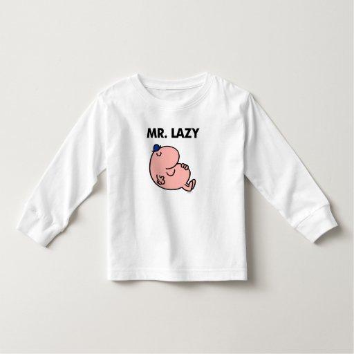 Mr. Lazy Snoozing Away Shirt