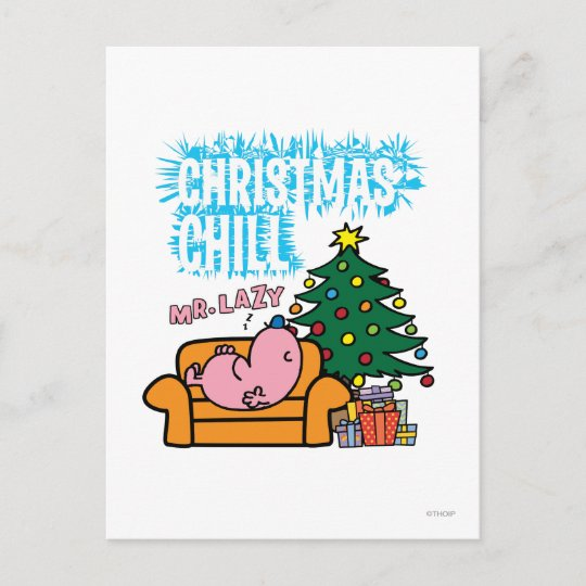 mr lazys christmas chill holiday postcard - Christmas Chill