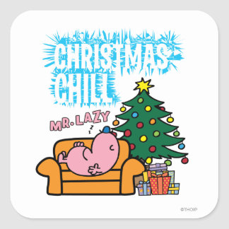 Mr. Lazy's Christmas Chill Square Sticker