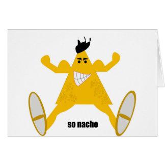 Mr Macho Nacho Greeting Card