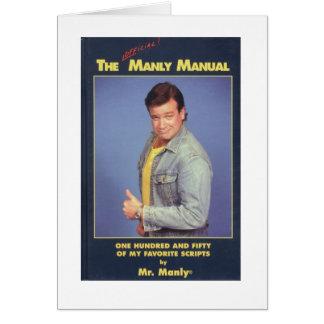 Mr. Manly Holiday Greeting Card - Ho, Ho, Ho?