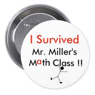 Mr. Millers Math Class Pinback Button
