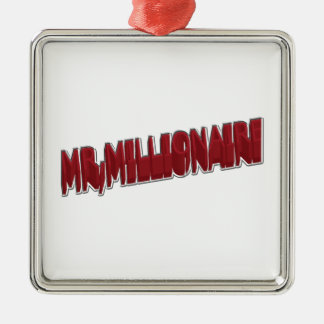MR,Millionaire Red 3 Dimension Metal Ornament