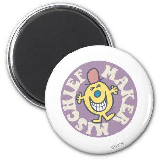 Mr. Mischief | Mischief Maker 2 Inch Round Magnet