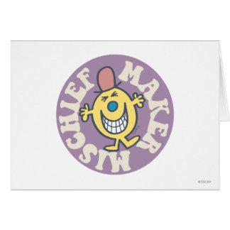 Mr. Mischief | Mischief Maker Greeting Card