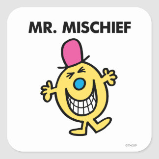 Mr. Mischief | Smiling Gleefully Square Sticker