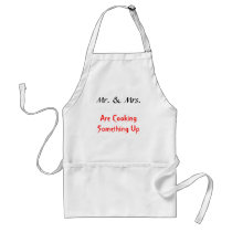 Mr. & Mrs., Are Cooking Something Up Adult Apron