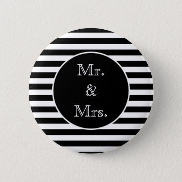 Bride Themed Mr. & Mrs. Black and White Stripes Button