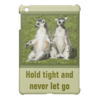 Mr & Mrs Lemur - Hold tight and never let go Cover For The iPad Mini