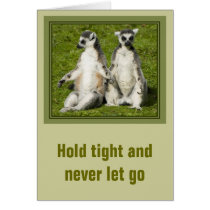 Mr & Mrs Lemur - Hold tight and never let go Greeting Card