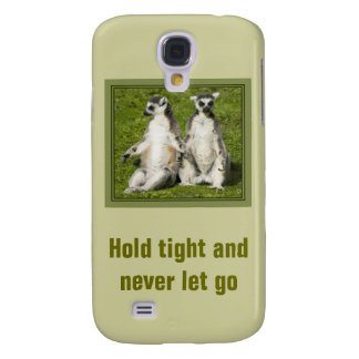 Mr & Mrs Lemur - Hold tight and never let go Samsung Galaxy S4 Case